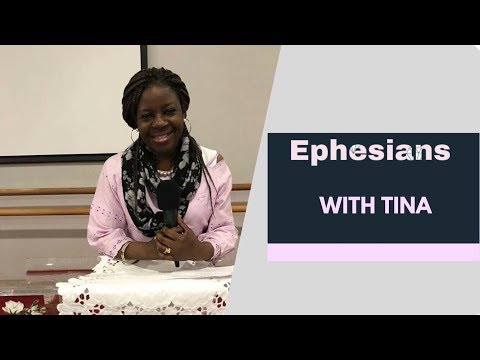 The Book Of Ephesians With Tina