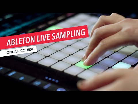 Ableton Live Sampling Overview | Music Production | Loudon Stearns | Erin Barra | Berklee Online