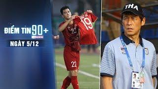 Điểm tin 90+ ngày 5/12 | U22 Việt Nam tiễn Thái Lan về nước, HLV Nishino đổ lỗi cho trọng tài