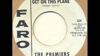 Premiers - Get on this plane (garage psych)