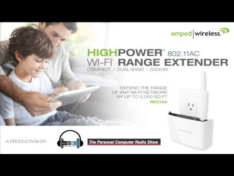 The Personal Computer Radio Show Reviews the Amped Wireless REC15A