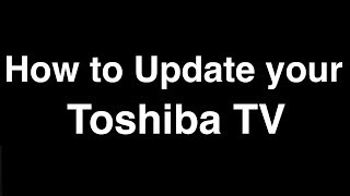 How to Update Software on Toshiba Smart TV  -  Fix it Now screenshot 3