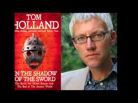 Tom Holland on the Origins of Islam - Earliest Islam