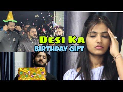 Desi Ka Birthday Gift | Vine | We Are One