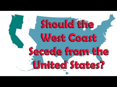 Should the West Coast Secede from the United States?