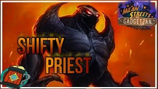 Hearthstone : Deck Tech Shifty Thief Priest Mean Streets Of Gadgetzan