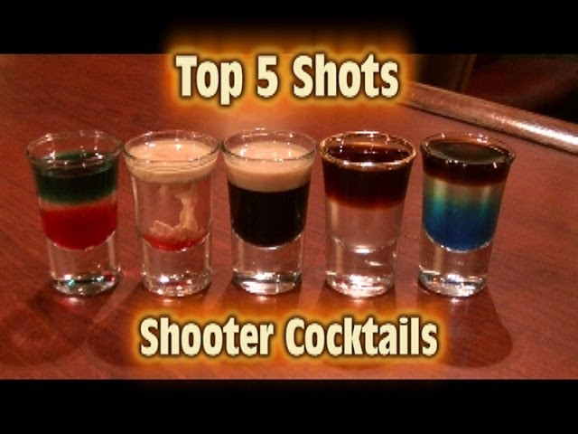 Top 5 Shot Drinks Shooter Cocktails Top Five Youtube