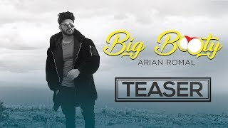 Big Booty | Song Teaser | Arian Romal | Latest Party Songs 2018 | Yellow Music