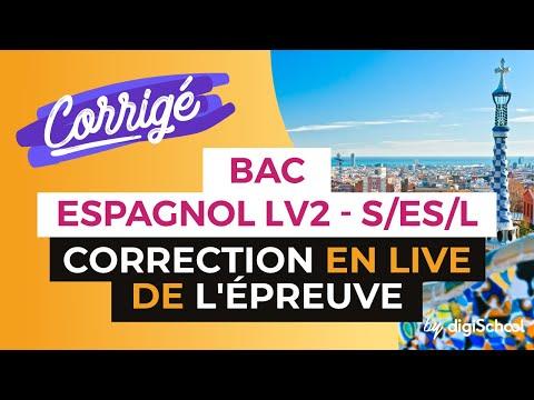 Bac 2017 - Correction en LIVE de l'épreuve d'ESPAGNOL LV2 (S/ES/L)
