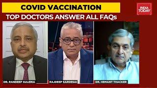 Covid Vaccination: Dr Randeep Guleria \u0026 Dr Hemant Thacker Answer All Vaccine FAQs | News Today