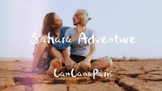Sahara Adventure | CanCan&Pâris Love Story |