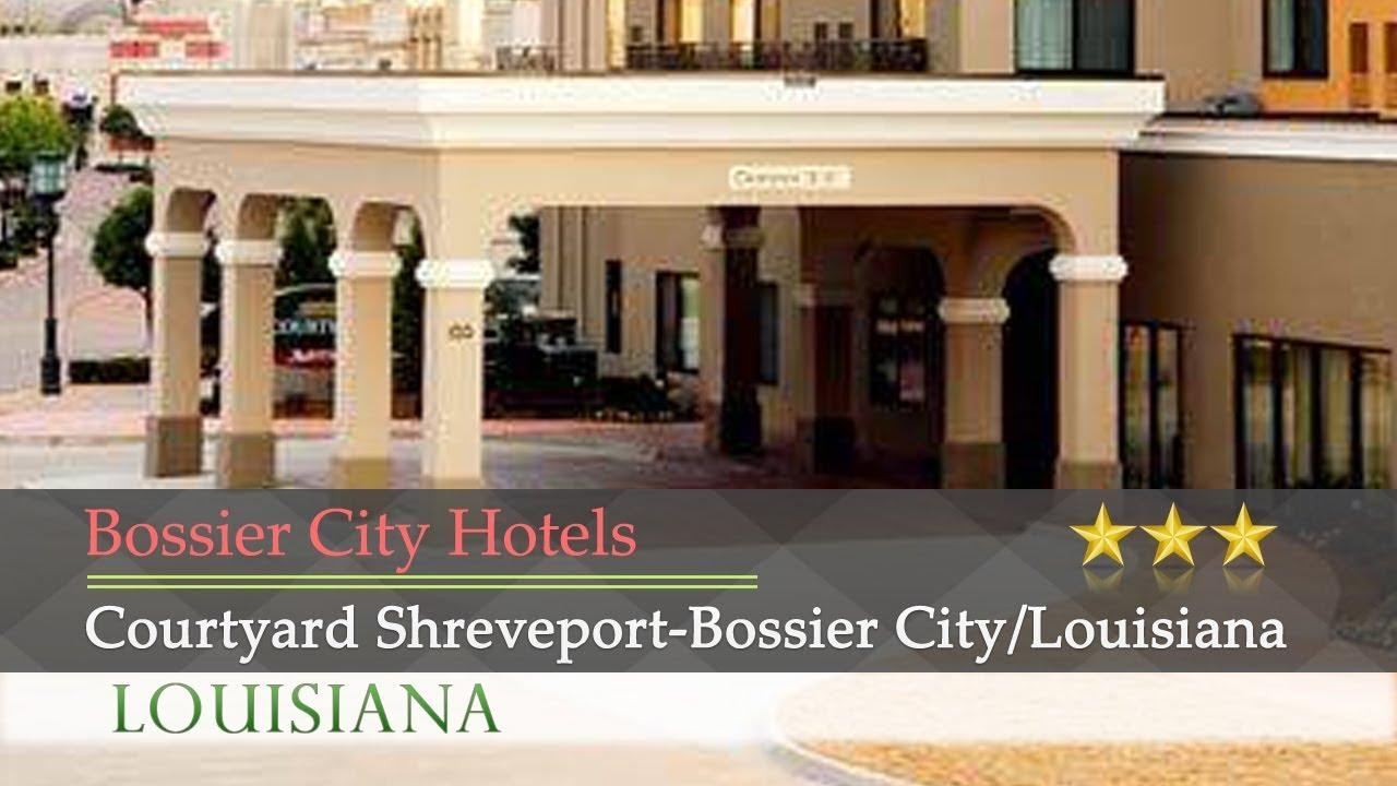 Courtyard Shreveport Bossier City Louisiana Boardwalk Hotels