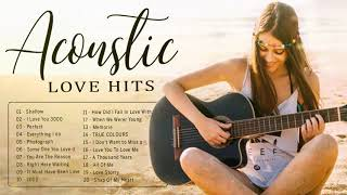 Acoustic Love Songs 2020 - Best Hits English Acoustic Cover Of Popular Songs / Guitar Acoustic Music