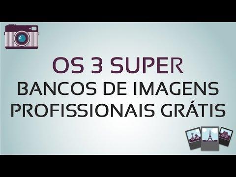 Os 3 Super Bancos de Imagens Profissionais Grátis