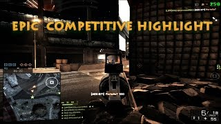 Epic Competitive HighLight - BATTLEFIELD 4 - by Bruno