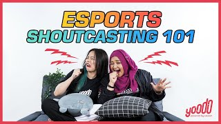 Lepak with Yoodo: Esports Shoutcasting 101