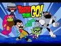 Games: Teen Titans Go- Last Villain Standing