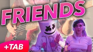 Friends Marshmello Anne-Marie BASS COVER TAB.mp3