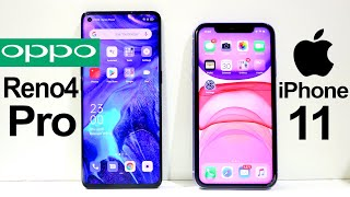 Oppo Reno 4 Pro Vs iPhone 11 Speed Test | Camera Test