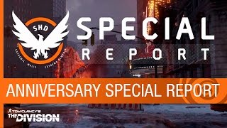 Tom Clancy's The Division - Anniversary Special Report