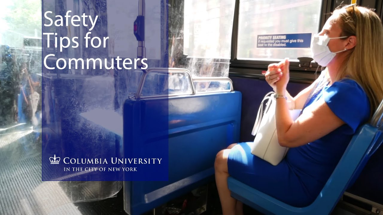 Columbia Health Expert Offers Tips for Commuting During COVID-19