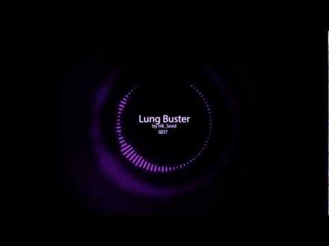 H8_Seed - Lung Buster [visual]