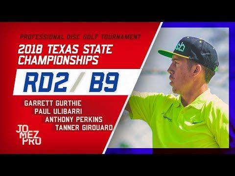 2018 Texas State Championships | Rd2, B9, MPO | Gurthie, Ulibarri, Perkins, Girouard