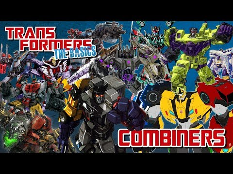 TRANSFORMERS: THE BASICS on COMBINERS