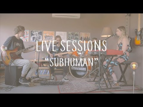 House of Strangers | Live Sessions | Subhuman