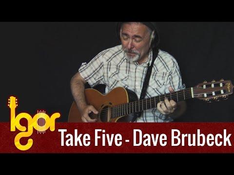 Take Five – Igor Presnyakov – acoustic fingerstyle guitar