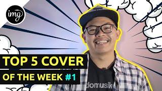 BULE NYANYI LAGU INDONESIA LANCAR!! - TOP 5 COVER OF THE WEEK #1 - #INDOMUSIKGRAM