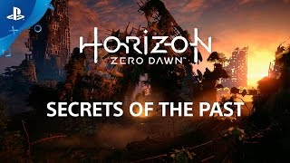 Horizon Zero Dawn - Secrets of the Past Video | PS4