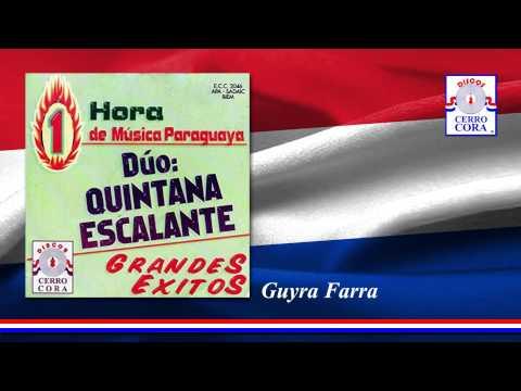 Dúo: Quintana - Escalante - Guyra Farra