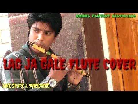 lag-ja-gale||flute-cover|rahul-flutist-|music-by-madan-mohan-kohli-and-lyrics-by-raja-mehdi-ali-khan