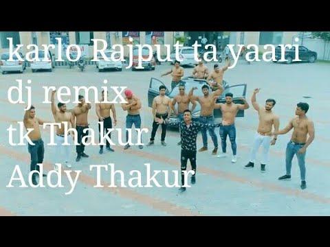 Karlo Rajput Ta Yaari Dj Remix Song Addy Thakur With Rapper Dk Thakur