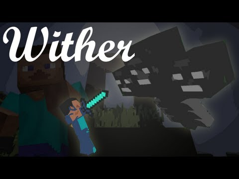 "♫ ""Wither"" - A Minecraft Parody of Flo Rida's Whistle"