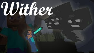 "♫ ""Wither"" - A Minecraft Parody of Flo Rida"