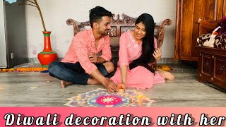 Diwali decoration with her | Suraj Pal Singh | Yashi Tank |