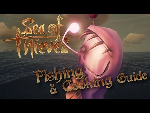 Landlubber's Guide To Fishing & Cooking In Sea Of Thieves #BeMorePirate
