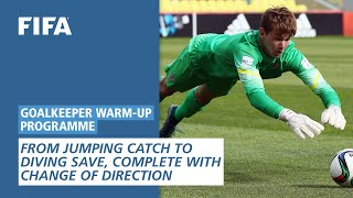 From jumping catch to diving save, complete with change of direction [Goalkeeper Warm-Up Programme]