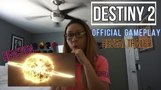 DESTINY 2 - OFFICIAL GAMEPLAY REVEAL TRAILER REACTION!