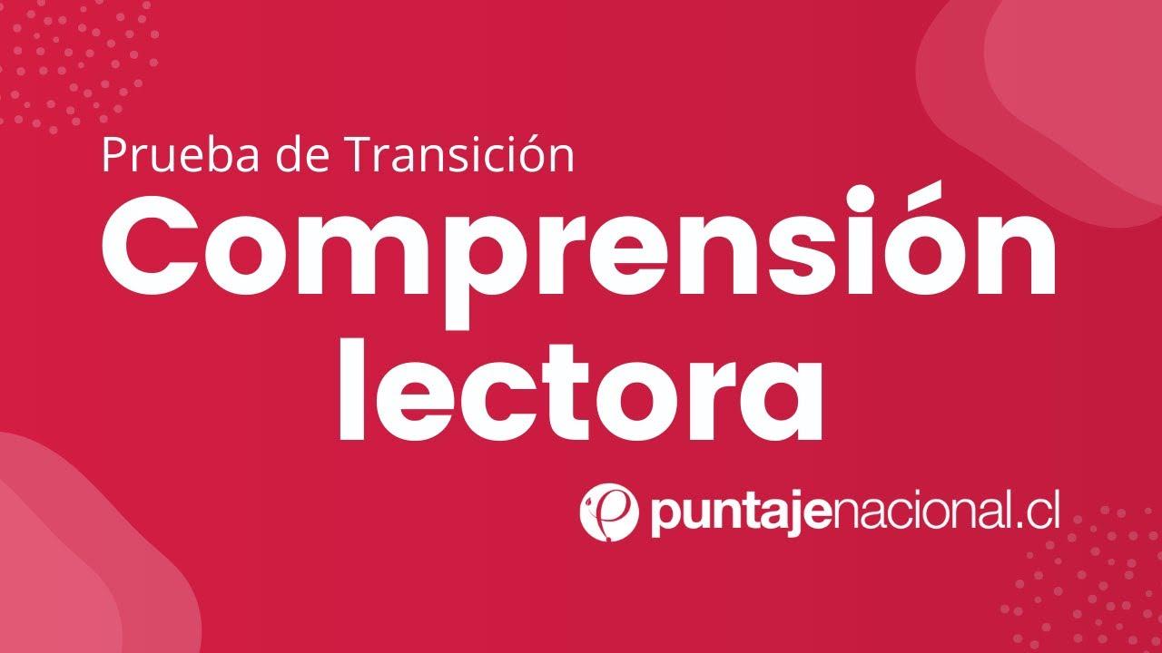 Prueba de Transición Comprensión Lectora | Texto narrativo | Clase N°2