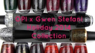 OPI Gwen Stefani Holiday 2014 Collection: Live Application & Review Thumbnail