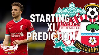 Liverpool v Southampton   Starting XI Prediction LIVE