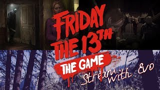 Friday the 13th: The Game - УБИЛИ ДЖЕЙСОНА! (Stream)