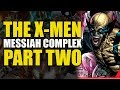 War of The X-Men (X-Men: Messiah Complex Part Two)