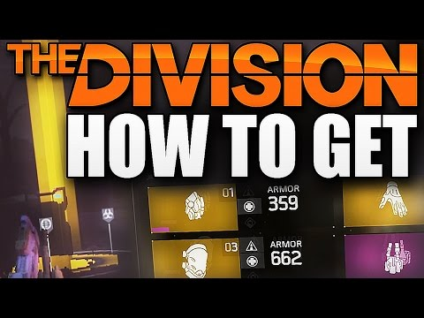 The Division - HOW TO GET HIGH END GEAR TO DROP !!