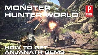 How to Get Anjanath Gems in Monster Hunter World