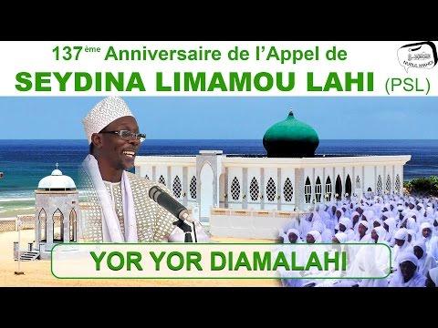137è anniversaire de l'appel de Seydina Limamou LAHI (PSL) - Yor Yor DIAMALAHI