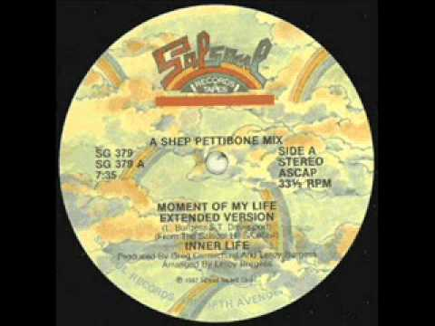 Inner Life - Moment Of My Life